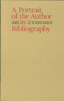 Portrait of the Author as a Bibliography. Dan E. Laurence, John Y. Cole, intr