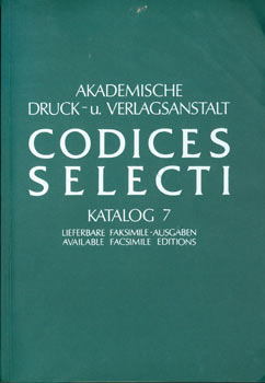 Codices Selecti. Katalog 7. Available Facsimile Editions. Price List. Akademische Druck-u....