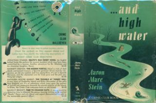 And High Water. Dust Jacket for First US Edition, price ($2.00) on flap inside cover. Aaron Marc...