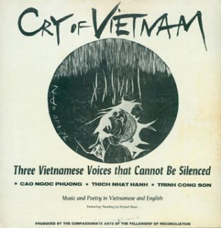 Cry Of Vietnam. Three Vietnamese Voices That Cannot Be Silenced. Cao Ngoc Phuong, Thich Nhat...