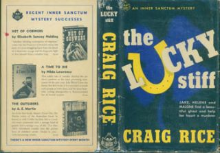 Dust Jacket for The Lucky Stiff. Price of $2.00 on flap. [Original First Edition.]. Craig Rice
