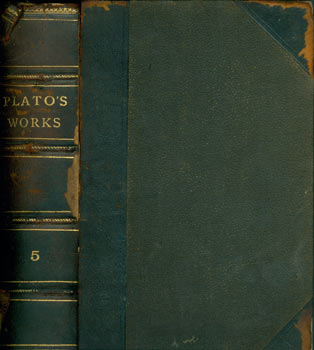 The Works Of Plato. A New and Literal Version, Chiefly from the Text of Stallbaum. Volume V,...