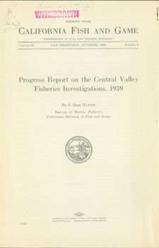 Progress Report on the Central Valley Fisheries Investigations, 1939. Original First Edition....