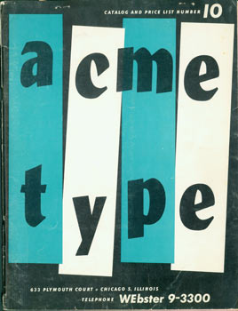Acme Type Catalog And Price List, Number 10. Original First Edition. Acme Type, Chicago