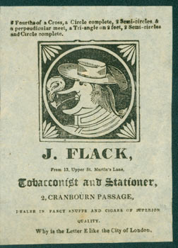 J. Flack, Tobacconist and Stationer, Dealer In Fancy Snuffs and Cigars of Superior Quality....