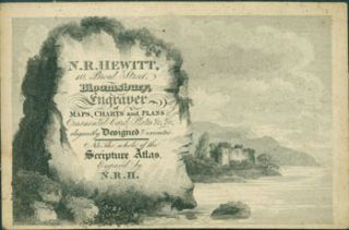 Calling Card for N. R. Hewitt, Engraver of Maps, Charts and Plans. N. R. Hewitt, London 10 Broad...