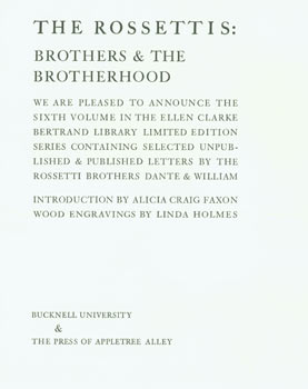 Prospectus for The Rossettis: Brothers & The Brotherhood. Bucknell University, Press of Appletree...