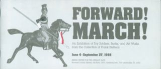 Forward March! An Exhibition of Toy Soldiers, Books, and Art Works from the Collection of Frank...