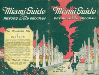 Miami Guide And Pryor's Band Program. March 1, 1924. Miami Chamber of Commerce
