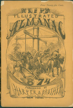 Thomas Nast's Illustrated Almanac for 1874. Thomas Nast, Mark Twain, Frank Bellew