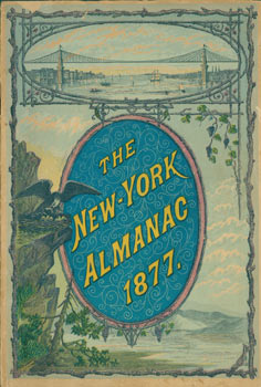New York Almanac 1877. Original First Edition (not Print on Demand). James M. Hudnut