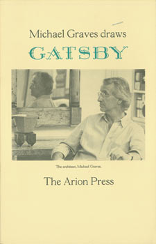 Prospectus for Michael Graves Draws Gatsby. Arion Press, F. Scott Fitzgerald, Michael Graves,...