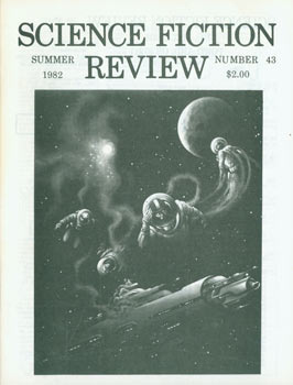 Science Fiction Review, No. 43, Vol. 10, No. 3. Summer 1982. Richard E. Geis