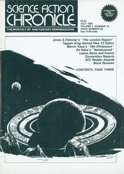 Science Fiction Chronicle: The Monthly SF and Fantasy Newsmagazine, #82. Vol. 7, No. 10, July...