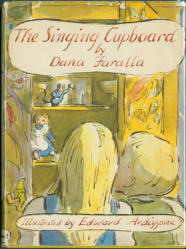 Singing Cupboard. Original First Edition. Edward Ardizzone, Dana Faralla