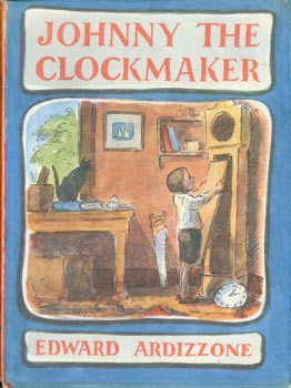 Johnny The Clockmaker. Original First Edition. Edward Ardizzone