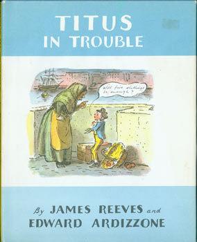 Titus In Trouble. Original First American Edition. Edward Ardizzone, James Reeves