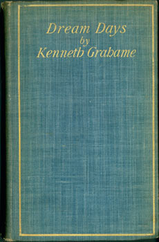 Dream Days. Kenneth Grahame