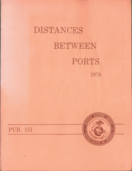 Distances Between Ports 1976 Pub. 151. Hydrographic Center Defense Mapping Agency, United States