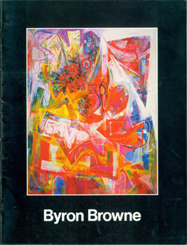Byron Browne: A Selection of Paintings, Sculpture, and Works On Paper, November 19 - December 24,...