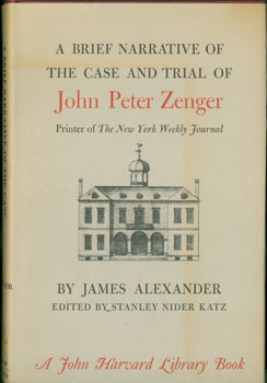 A Brief Narrative Of The Case and Trial of John Peter Zenger. Original First Edition. Review...