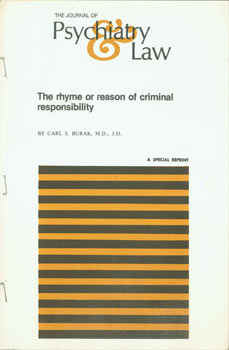 The Rhyme Or Reason Of Criminal Responsibility. Reprint from The Journal of Psychiatry & Law,...
