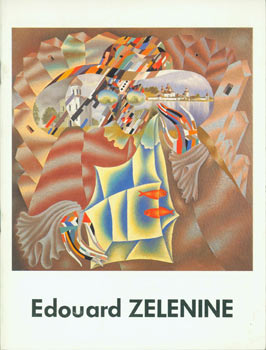 Edouard Zelenine. Catalogue Featuring some of Edouard Zelenine's work, with short biography....