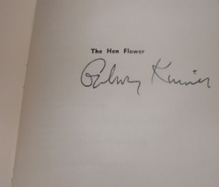 The Hen Flower. First Printing, Numbered 60 of 74, signed by author on half-title page. Galway...