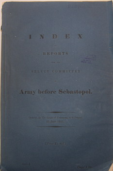 Index to Reports from the Select Committee on the Army before Sebastopol. British House of...