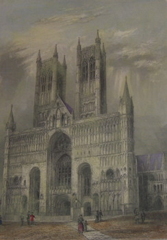 Lincoln Cathedral, West Front. Hand-colored Engraving. R. Garland, W E. Albutt, illustr., engrav
