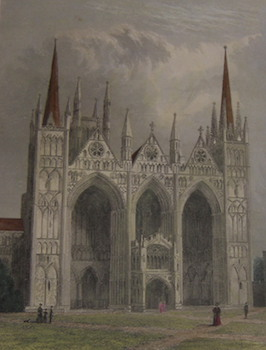 Peterborough Cathedral, West Front. Hand-colored Engraving. R. Garland, H. Winkles, illustr., engrav