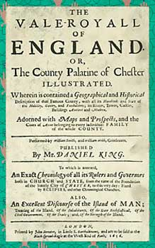 Vale-Royall of England, or The County Palatine of Chester. Daniel King